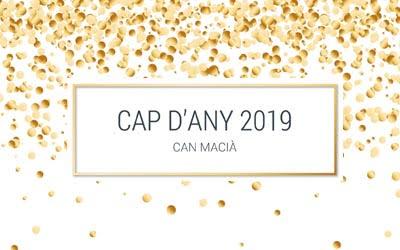 Cap d'any 2018-2019 Can Macià Igualada