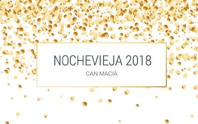 Nochevieja Fin de año 2018-2019 Can Macià Igualada