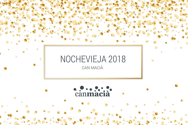 Fin De Año Nochevieja Can Macià Igualada 2018-2019