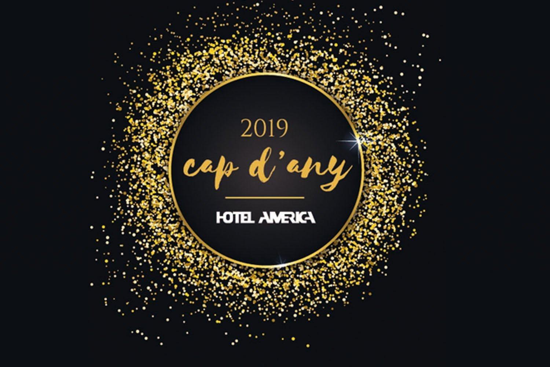 Cap D'any A L'Hotel Amèrica